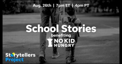 Storytellers Project - School Stories, benefiting No Kid Hungry